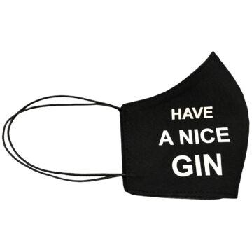 Have a nice gin! - Mosható textilmaszk (univerzális)