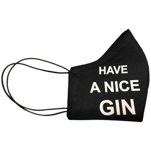 Have a nice gin! - Mosható textilmaszk (S)